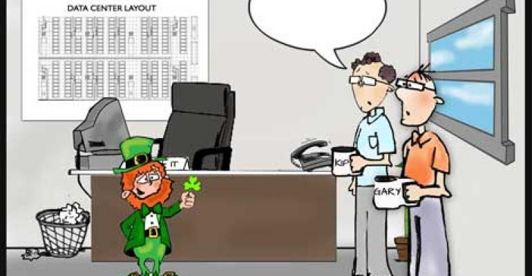 Friday Funny: The Luck O' The Data Center