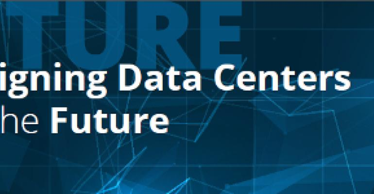 Designing Data Centers for the Future