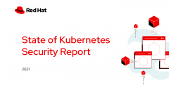 Red Hat state of kubernetes security report
